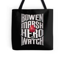 Bowen Marsh: Hero of the Watch Tote Bag
