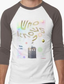 Who Knows? - Doctor Who T-shirt Design Men's Baseball ¾ T-Shirt