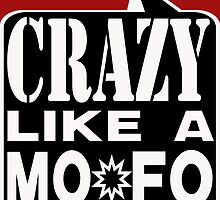 CRAZY MOFO:  BKWH by dragonindenver