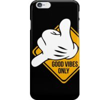 Good Vibes - Hang Loose Fingers iPhone Case/Skin
