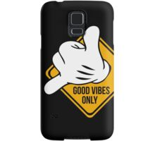 Good Vibes - Hang Loose Fingers Samsung Galaxy Case/Skin