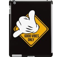 Good Vibes - Hang Loose Fingers iPad Case/Skin