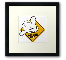 Good Vibes - Hang Loose Fingers Framed Print