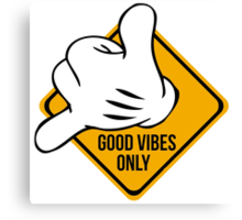 Good Vibes - Hang Loose Fingers Canvas Print