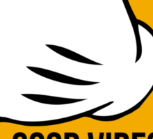 Good Vibes - Hang Loose Fingers Sticker