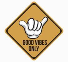 Good Vibes - Shaka Fingers by 2monthsoff