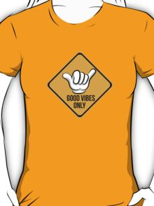 Good Vibes - Shaka Fingers T-Shirt