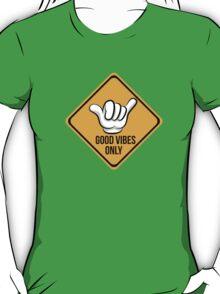 Good Vibes - Shaka Fingers T-Shirt