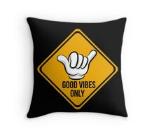 Good Vibes - Shaka Fingers Throw Pillow