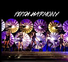 Fifth Harmony Performing 2.0 by foreverbands