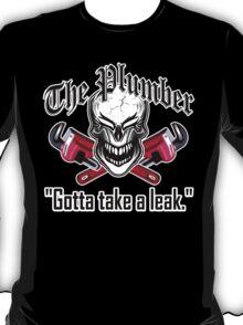 Laughing Plumber Skull: Gotta Take a Leak T-Shirt