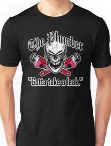 Laughing Plumber Skull: Gotta Take a Leak Unisex T-Shirt