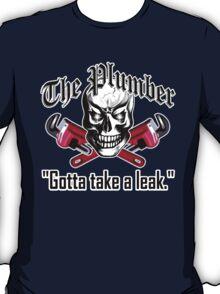 Plumber Skull 3.1: Gotta Take a Leak T-Shirt