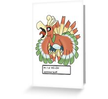 Wild Ho-Oh Appeared! Greeting Card