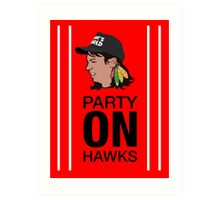 Party On Hawks! Art Print