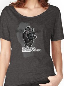 The Revolution Will Not Be Podcast Women's Relaxed Fit T-Shirt
