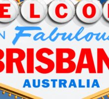 Welcome to Fabulous Brisbane Sign Sticker