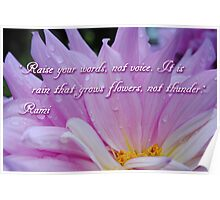 Raise Your Words.. ~Rumi~ Poster
