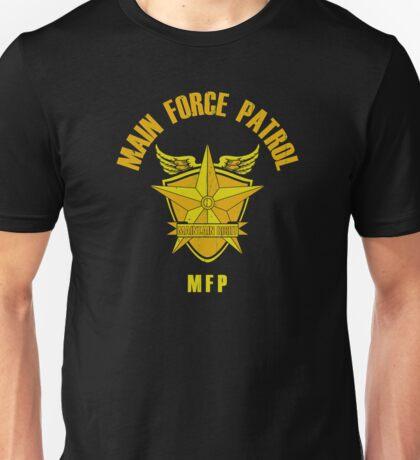 Main Force Patrol Unisex T-Shirt