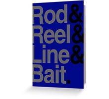 Rod & Reel & Line & Bait. Greeting Card