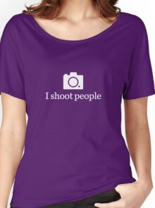 I shoot people - White Women's Relaxed Fit T-Shirt