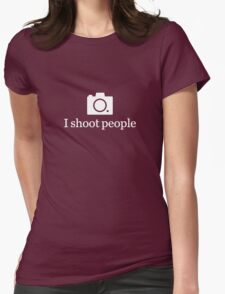I shoot people - White Womens Fitted T-Shirt