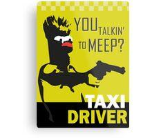 beeker  vs taxidriver Metal Print