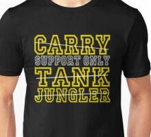 League of Legends Support Only Unisex T-Shirt
