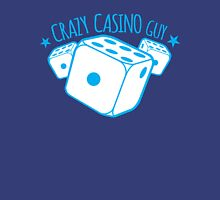 Crazy Casino Guy Unisex T-Shirt