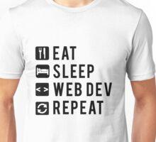 Eat Sleep Web Dev Repeat Unisex T-Shirt