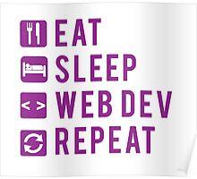Eat Sleep Web Dev Repeat Purple Poster
