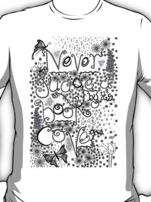 Never Judge a Book by it's Cover T-Shirt