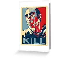 Trevor - Grand Theft Auto - Kill Greeting Card