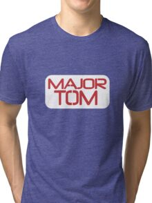 Major Tom Tri-blend T-Shirt