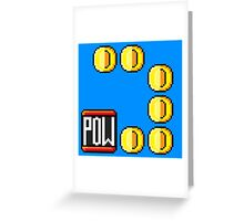 POW then Coins Greeting Card