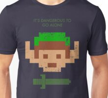 Dangerous to go alone. Unisex T-Shirt