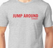 Jump Around (Go Badgers!) Unisex T-Shirt