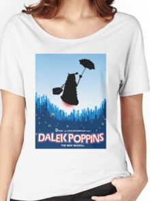 Dalek Poppins  Women's Relaxed Fit T-Shirt