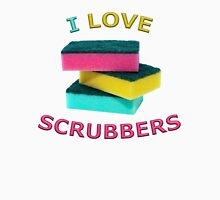 I Love Scrubbers Unisex T-Shirt
