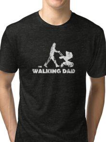 Walking Dad Tri-blend T-Shirt