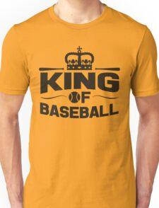 King of baseball Unisex T-Shirt