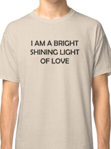 Bright Shining Light Classic T-Shirt