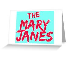 The Mary Janes Greeting Card