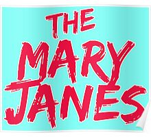 The Mary Janes Poster