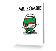 MR. ZOMBIE Greeting Card