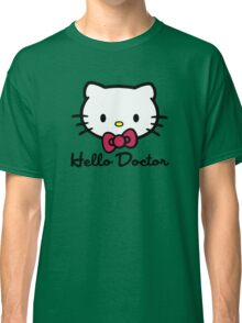Hello Doctor Classic T-Shirt