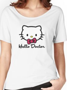 Hello Doctor Women's Relaxed Fit T-Shirt