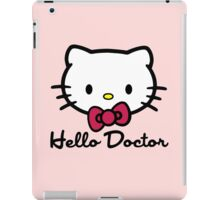 Hello Doctor iPad Case/Skin