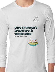 Lars Erikkson's Drug Store & Tackle Shop Long Sleeve T-Shirt