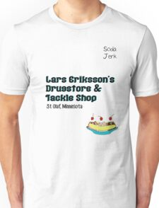 Lars Erikkson's Drug Store & Tackle Shop Unisex T-Shirt